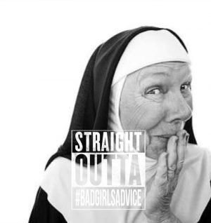 Nuns Love Showerheads from bad girls advice